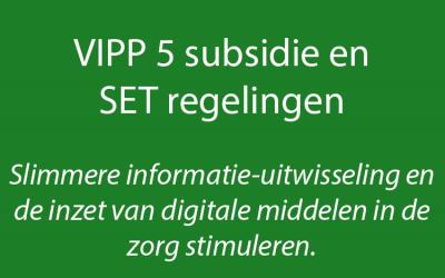 SET- en VIPP-regelingen slimmer inzetten voor duurzame impact op de zorg